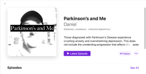 Podcast main page for Parkinson's and Me.